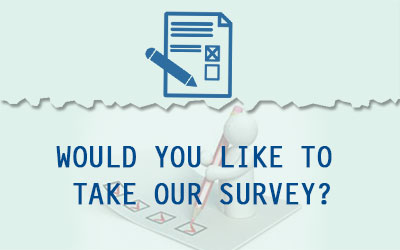 Would you like to take our survey